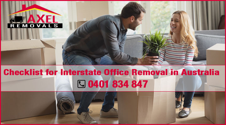 Checklist for Interstate Office Removal in Australia.