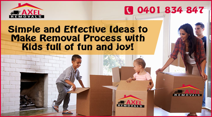 Simple and Effective Ideas to Make Removal Process with Kids full of fun and joy!