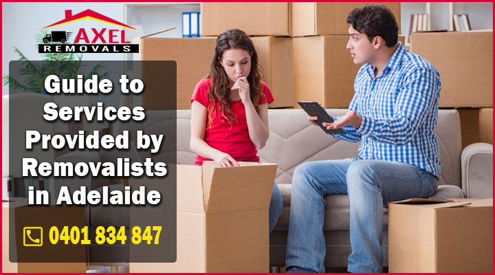 Guide to Services Provided by Removalists in Adelaide